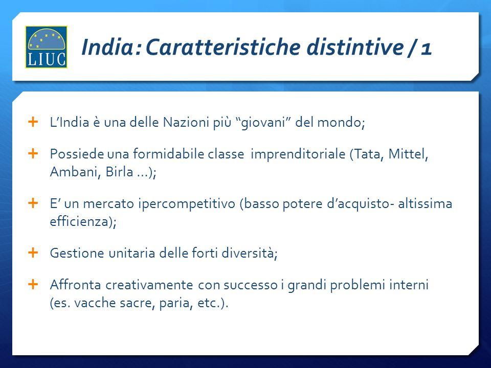 India: Caratteristiche distintive / 1 LIndia è una delle Nazioni più giovani del mondo; Possiede una formidabile classe imprenditoriale (Tata, Mittel,