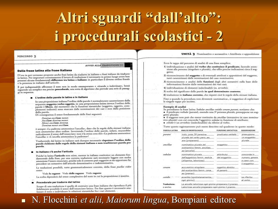 Altri sguardi dallalto: i procedurali scolastici - 2 N. Flocchini et alii, Maiorum lingua, Bompiani editore N. Flocchini et alii, Maiorum lingua, Bomp