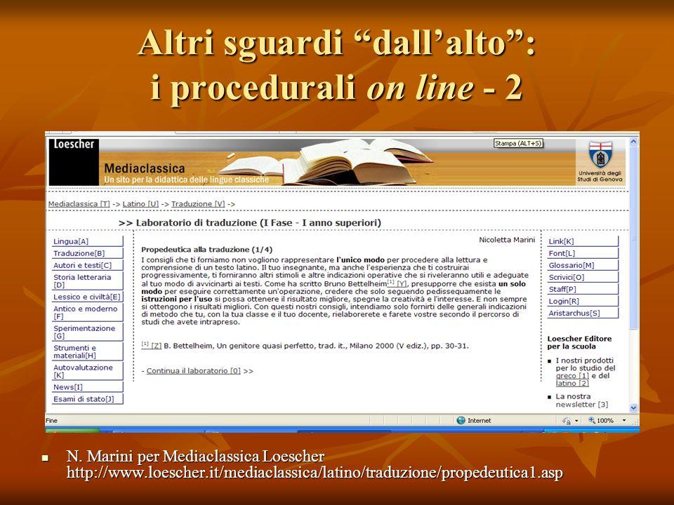 Altri sguardi dallalto: i procedurali on line - 2 N. Marini per Mediaclassica Loescher http://www.loescher.it/mediaclassica/latino/traduzione/propedeu