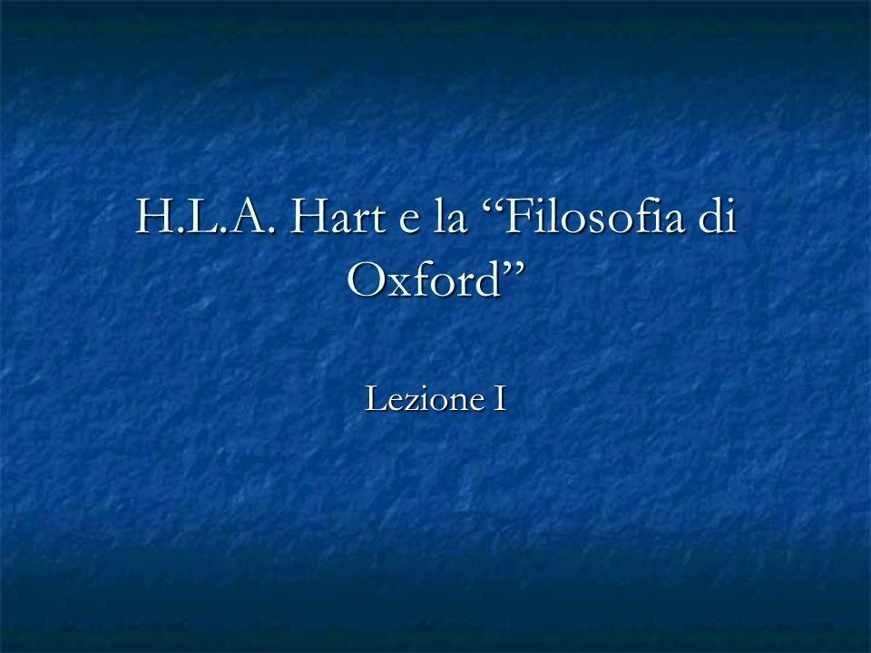 Chi è H.L.A.Hart. Un filosofo inglese. Nato nel 1907 e morto nel 1992.
