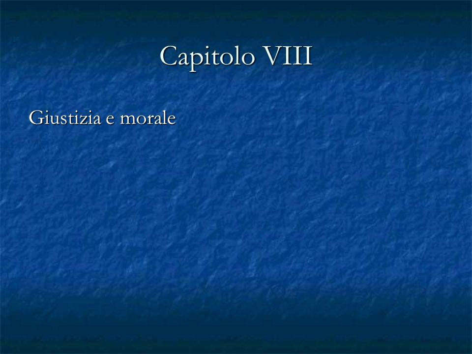 Capitolo VIII Giustizia e morale