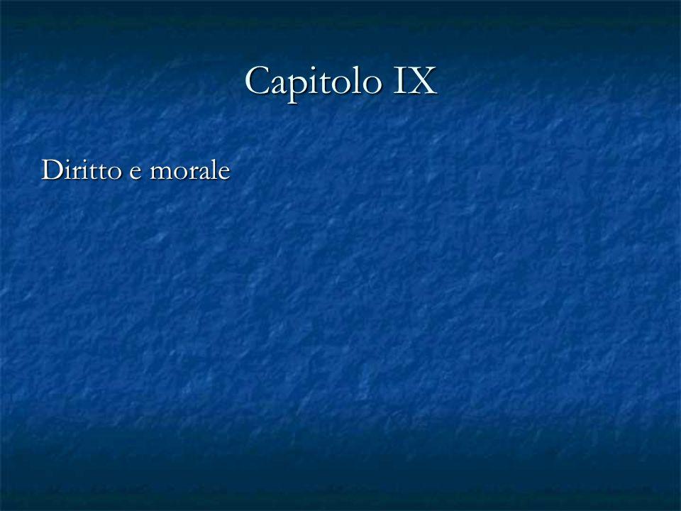 Capitolo IX Diritto e morale