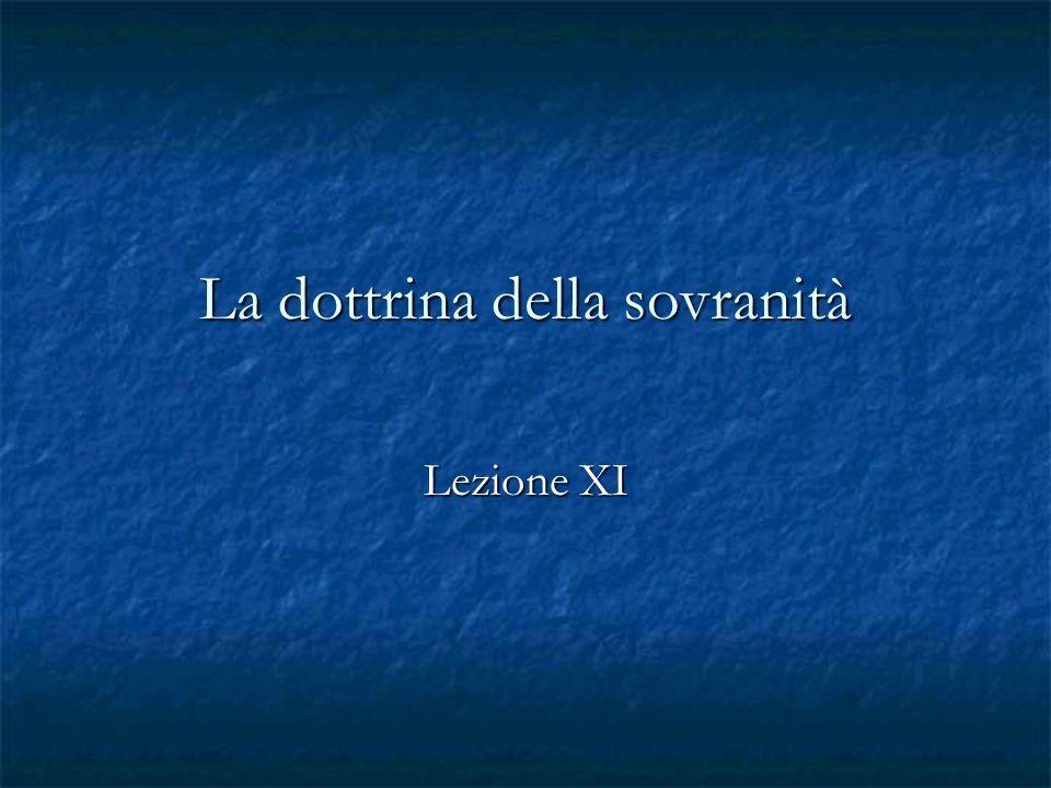 La dottrina della sovranità Lezione XI