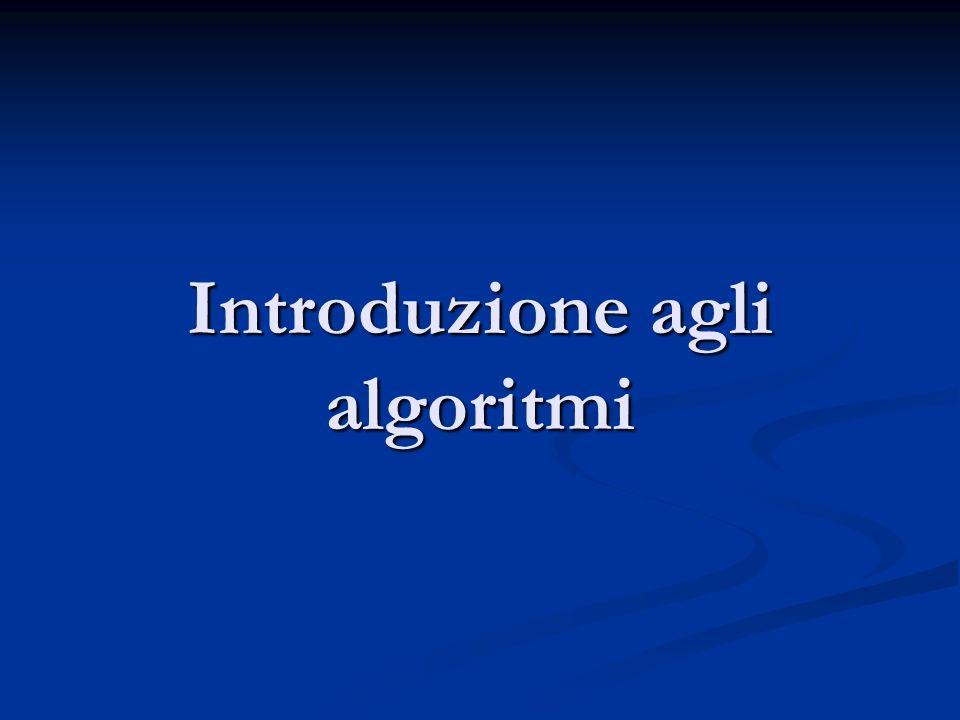 Introduzione agli algoritmi
