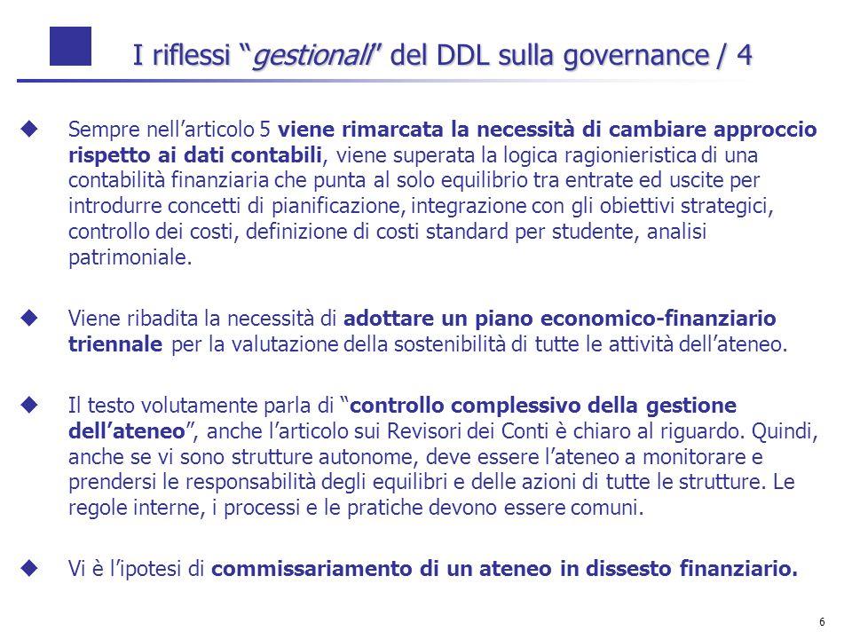 6 Sempre nellarticolo 5 viene rimarcata la necessità di cambiare approccio rispetto ai dati contabili, viene superata la logica ragionieristica di una