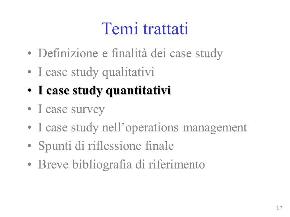 17 Temi trattati Definizione e finalità dei case study I case study qualitativi I case study quantitativiI case study quantitativi I case survey I cas