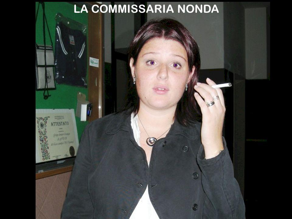 LA COMMISSARIA NONDA