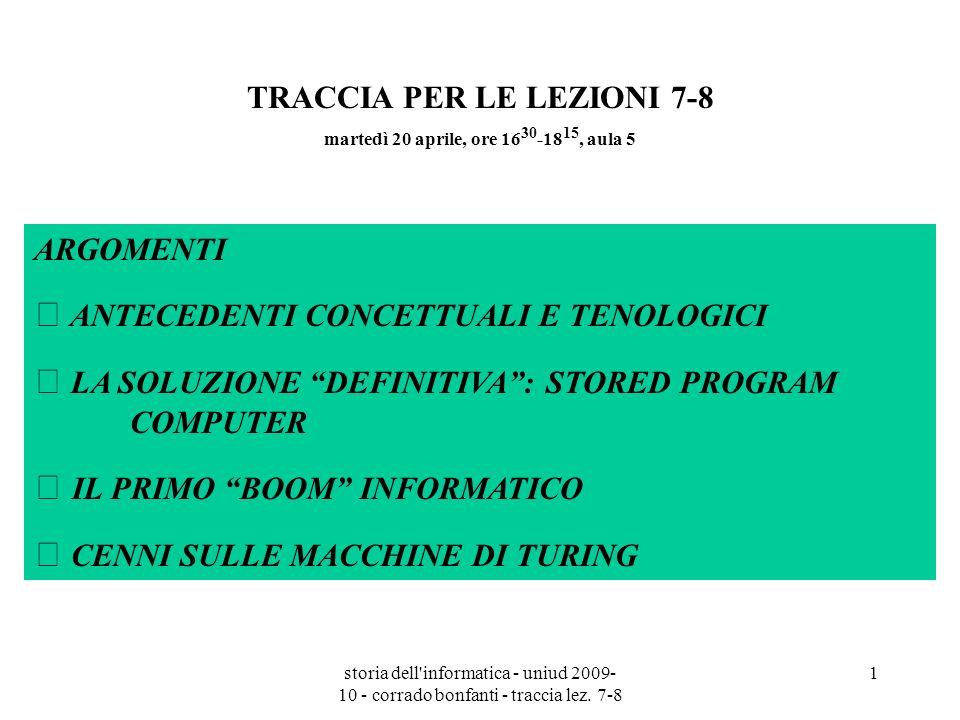 storia dell informatica - uniud 2009- 10 - corrado bonfanti - traccia lez.