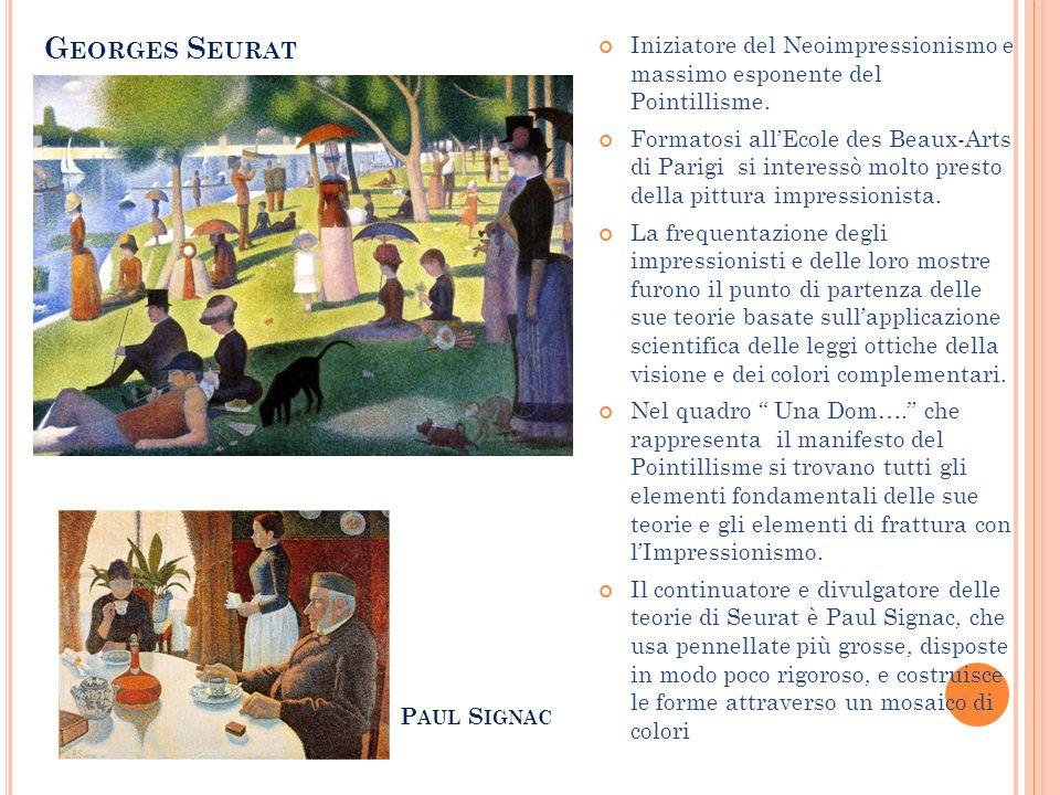 Iniziatore del Neoimpressionismo e massimo esponente del Pointillisme. Formatosi allEcole des Beaux-Arts di Parigi si interessò molto presto della pit