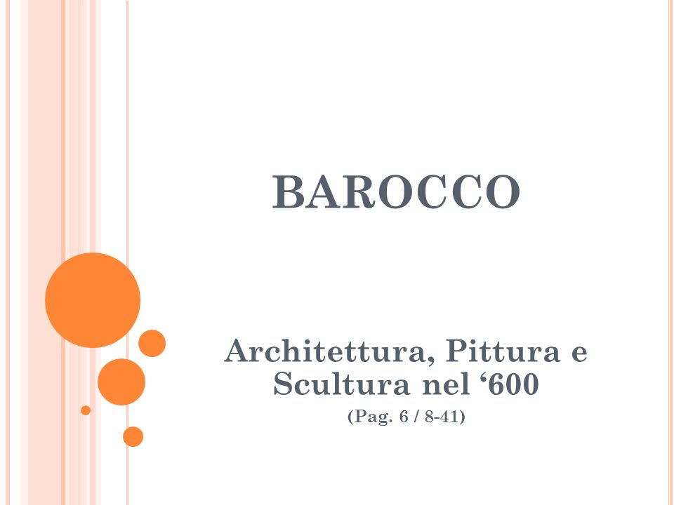 ARCHITETTURA DEL SEICENTO Arch.