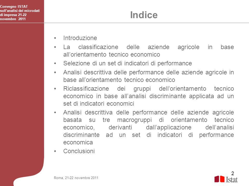 2 Indice Convegno ISTAT sullanalisi dei microdati di impresa 21-22 novembre 2011 Roma, 21-22 novembre 2011 Introduzione La classificazione delle azien