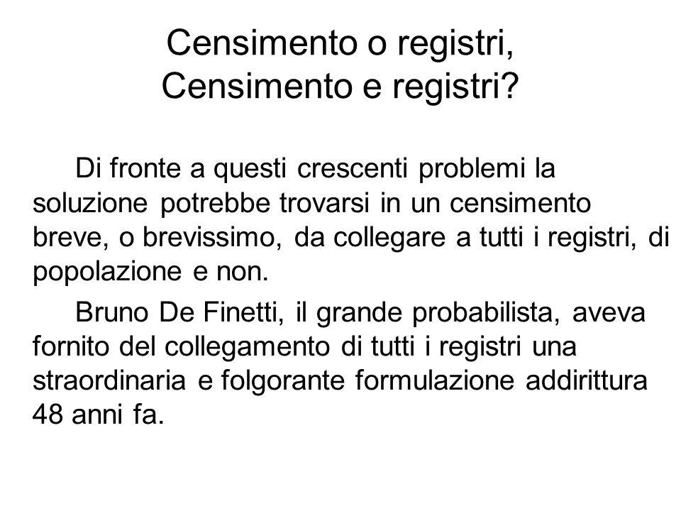Censimento o registri, Censimento e registri.