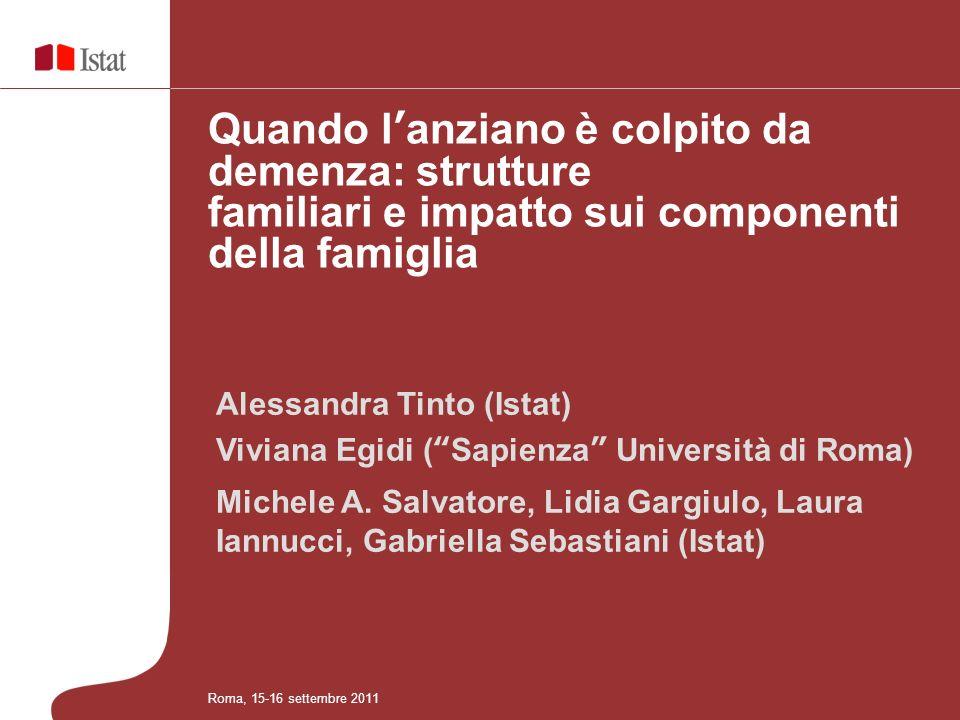 Alessandra Tinto (Istat) Viviana Egidi (Sapienza Università di Roma) Michele A.