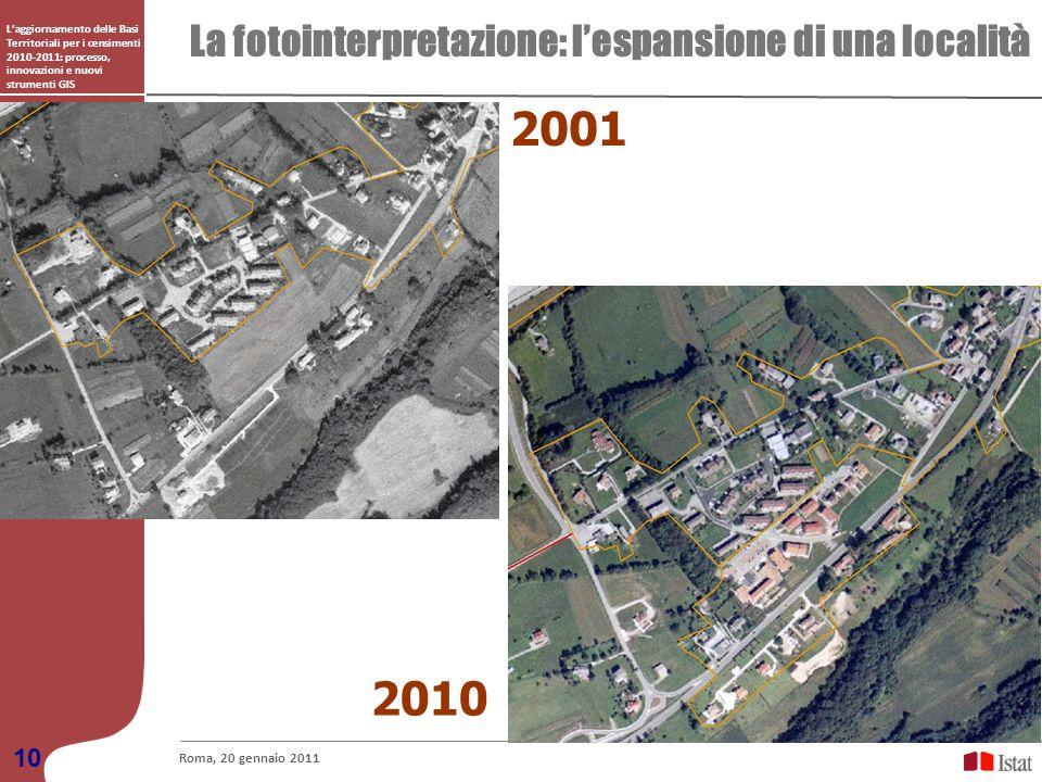 Laggiornamento delle Basi Territoriali per i censimenti 2010-2011: processo, innovazioni e nuovi strumenti GIS La fotointerpretazione: lespansione di