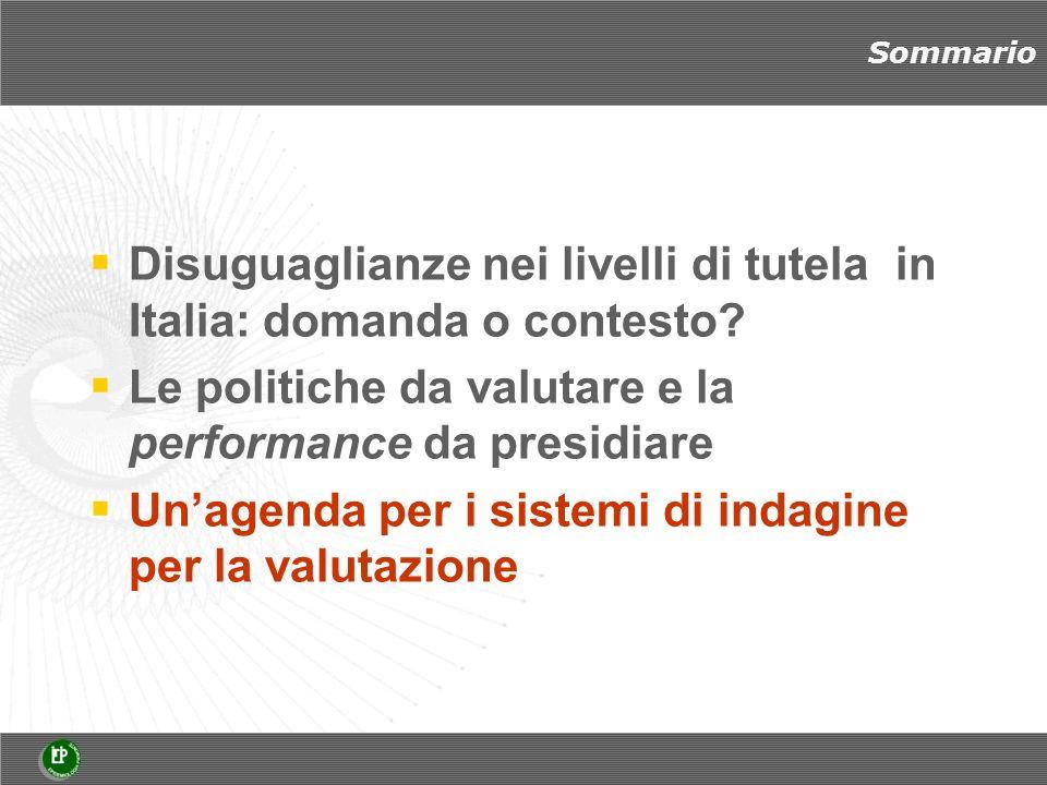 Sommario Disuguaglianze nei livelli di tutela in Italia: domanda o contesto.