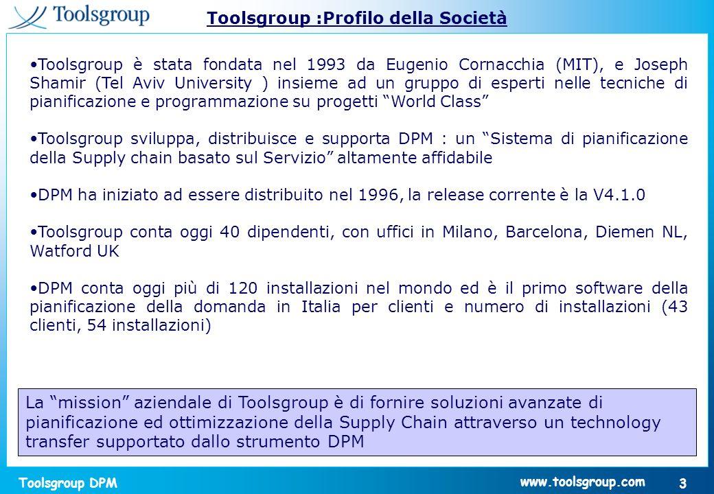 Toolsgroup DPM 14 www.toolsgroup.com Il fenomeno domanda La domanda e costituita dalla somma di linee ordine clienti con frequenze di arrivo e dimensioni variabili in maniera stocastica.