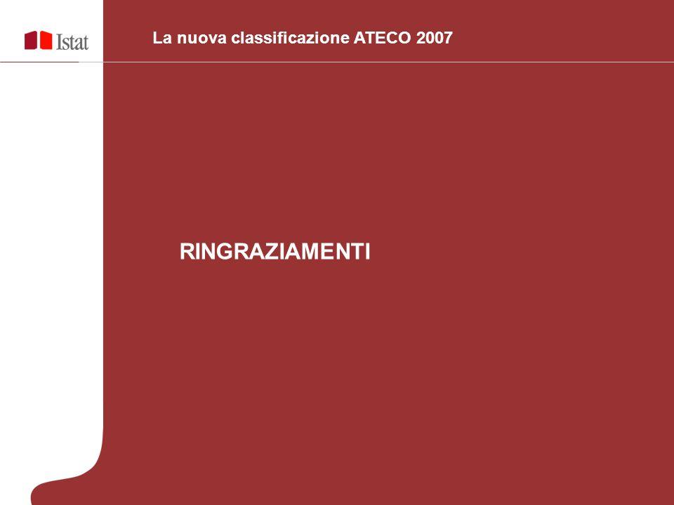RINGRAZIAMENTI La nuova classificazione ATECO 2007