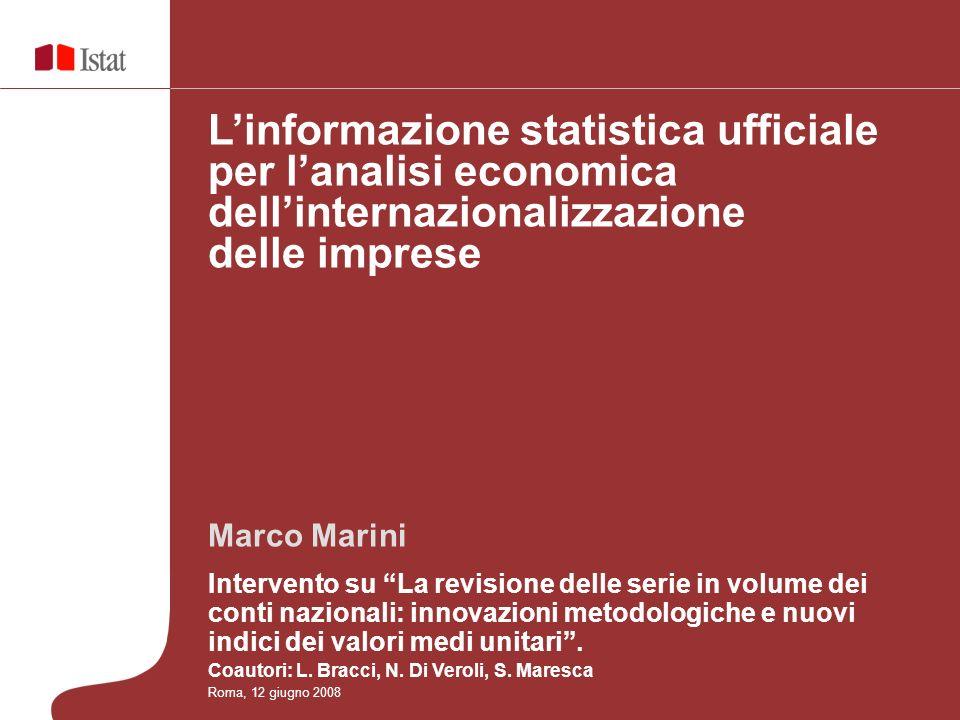 Marco Marini Intervento su La revisione delle serie in volume dei conti nazionali: innovazioni metodologiche e nuovi indici dei valori medi unitari.