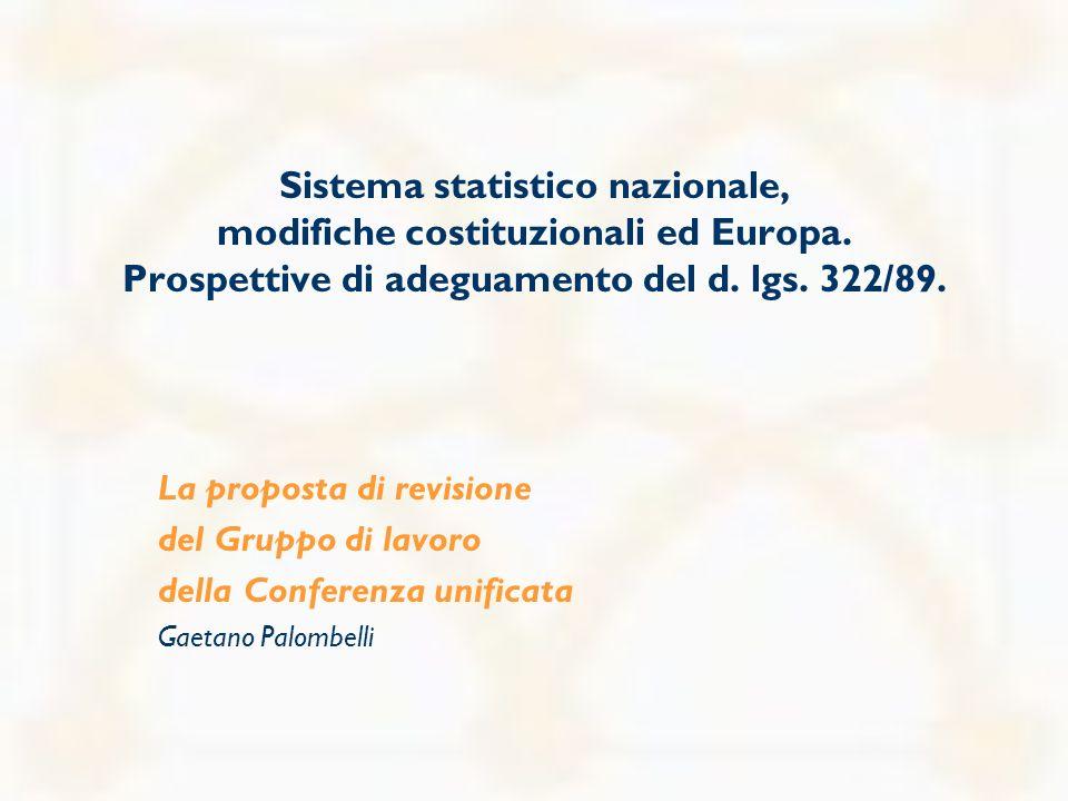 Sistema statistico nazionale, modifiche costituzionali ed Europa.