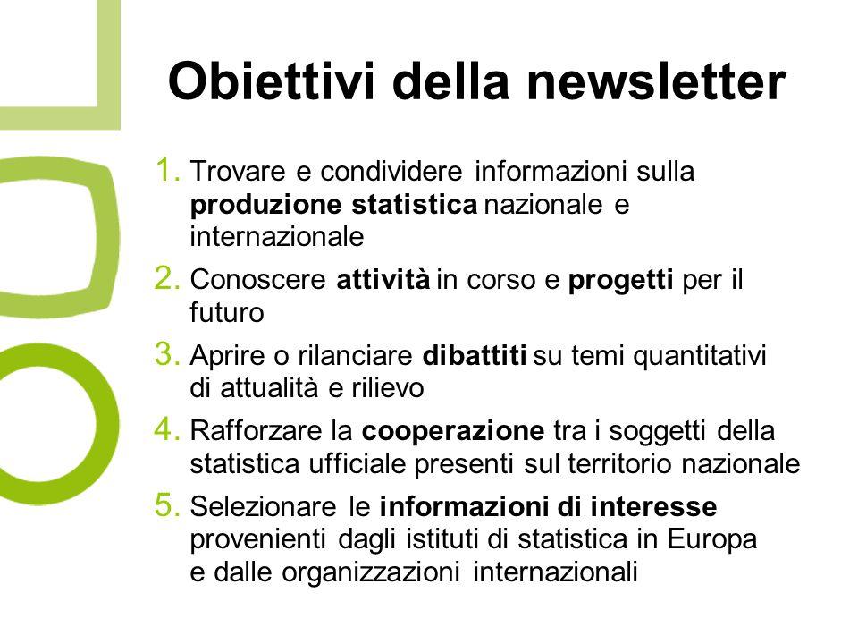 Obiettivi della newsletter 1.