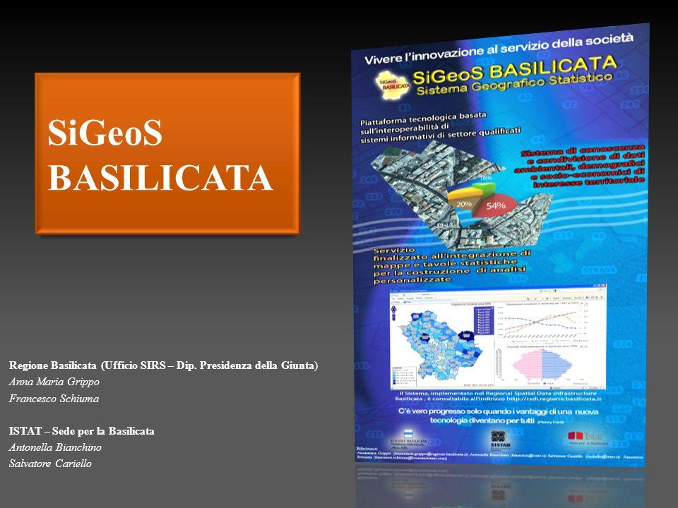 SiGeoS BASILICATA Regione Basilicata (Ufficio SIRS – Dip.