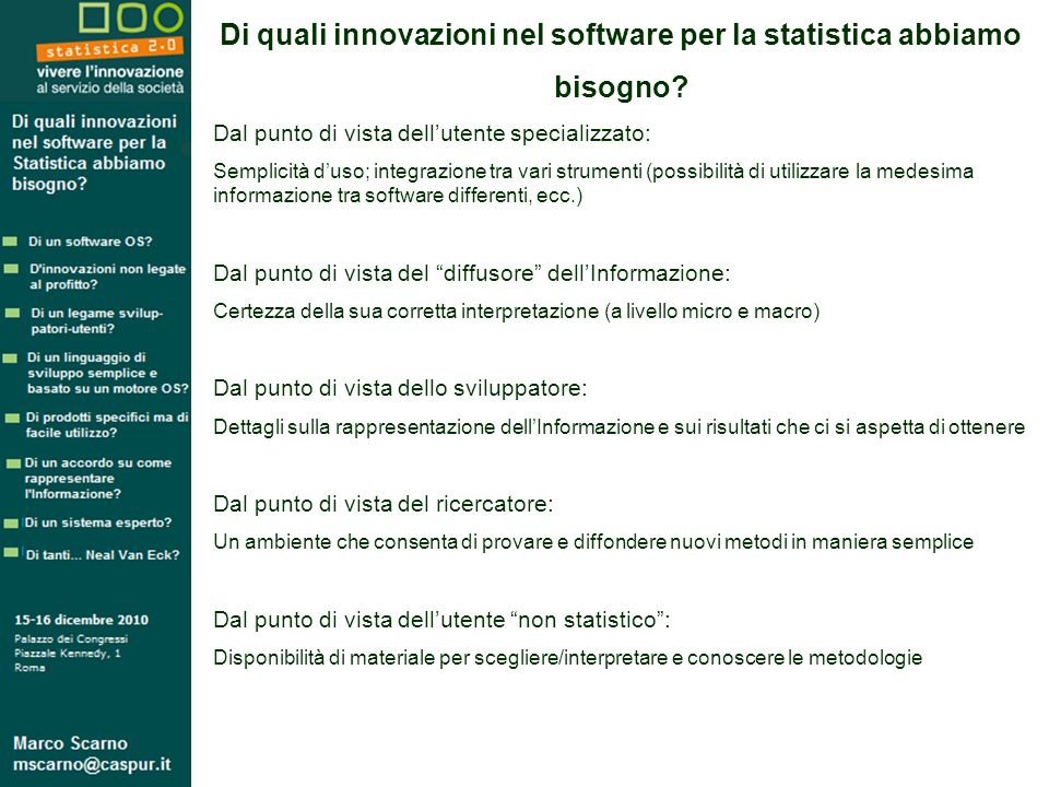 Di quali innovazioni nel software per la statistica abbiamo bisogno.