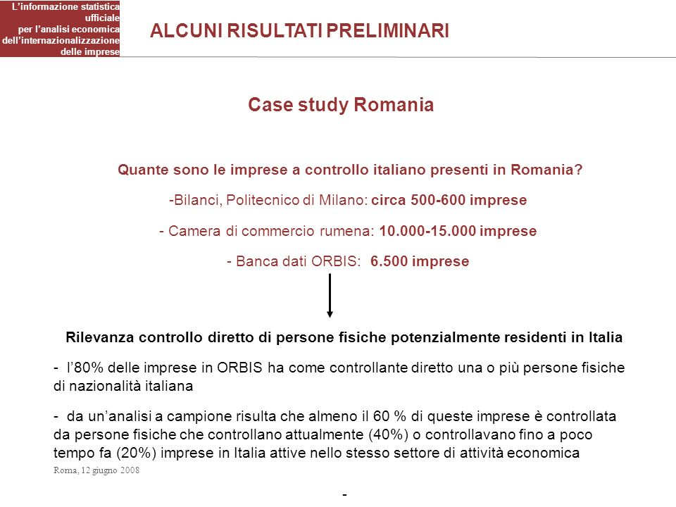 Linformazione statistica ufficiale per lanalisi economica dellinternazionalizzazione delle imprese Case study Romania Quante sono le imprese a control