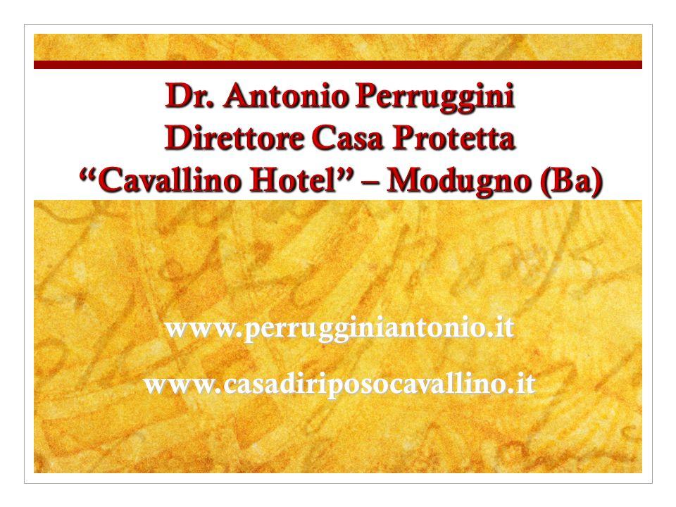 www.casadiriposocavallino.it www.perrugginiantonio.it