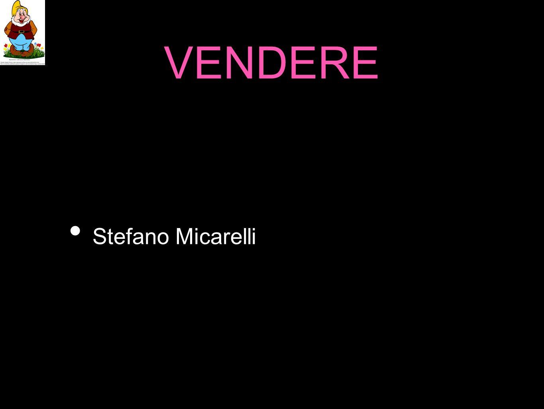 VENDERE Stefano Micarelli