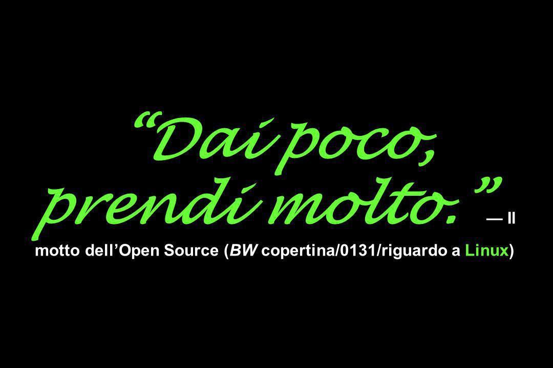 Dai poco, prendi molto. Il motto dellOpen Source (BW copertina/0131/riguardo a Linux)