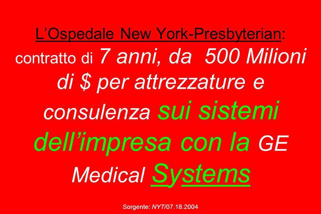 LOspedale New York-Presbyterian: contratto di 7 anni, da 500 Milioni di $ per attrezzature e consulenza sui sistemi dellimpresa con la GE Medical Syst