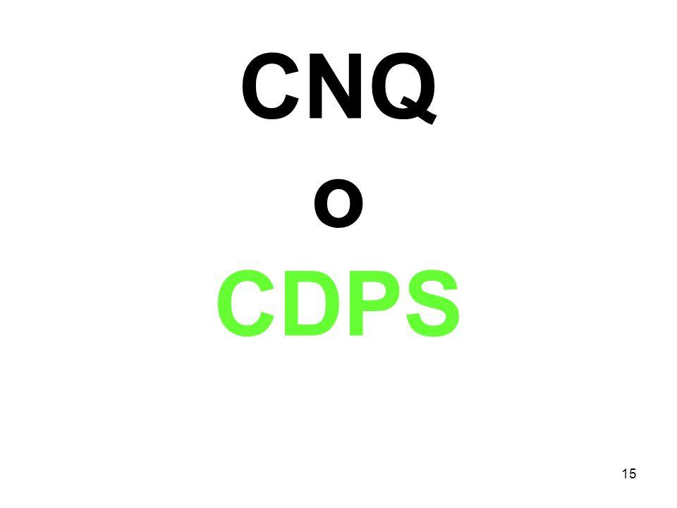 15 CNQ o CDPS