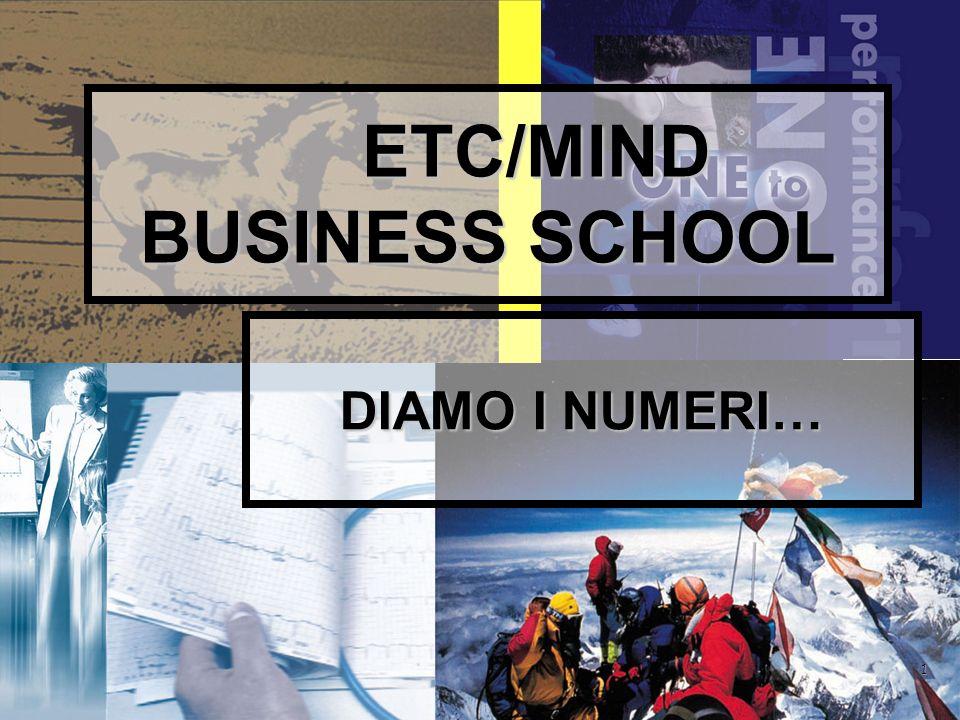 1 ETC/MIND BUSINESS SCHOOL DIAMO I NUMERI…