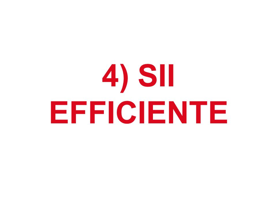 4) SII EFFICIENTE