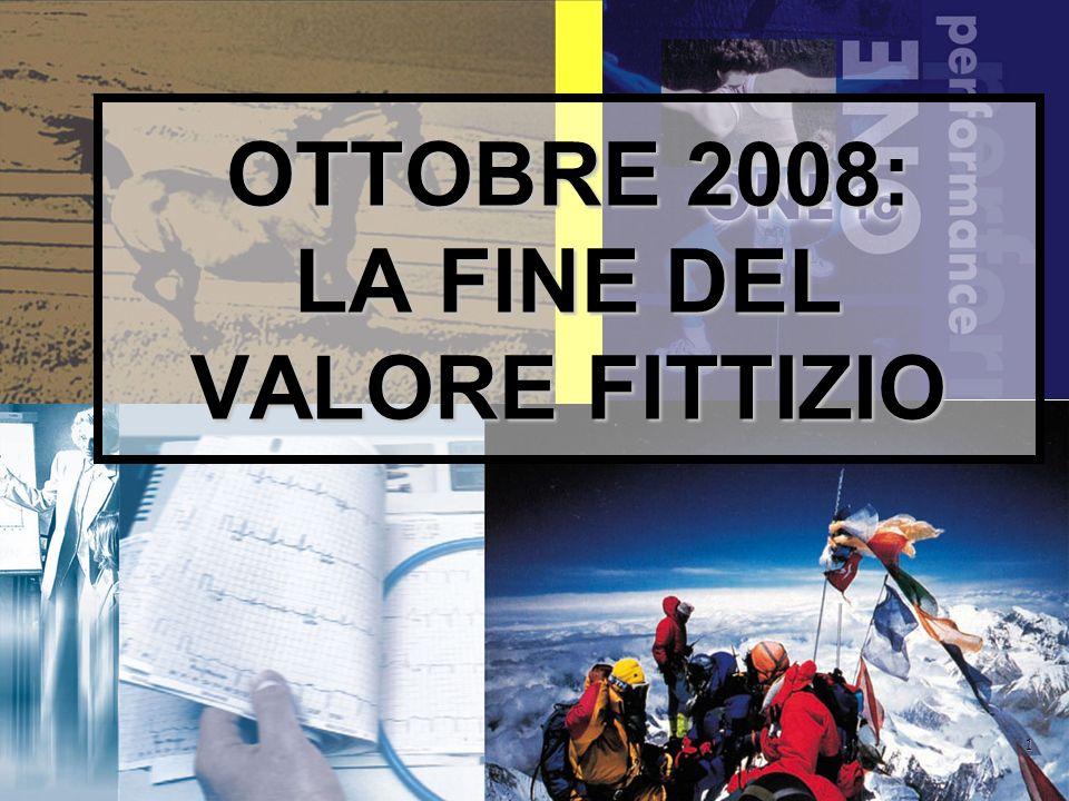 1 OTTOBRE 2008: LA FINE DEL VALORE FITTIZIO