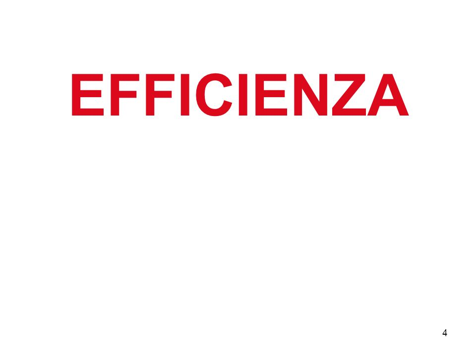 4 EFFICIENZA