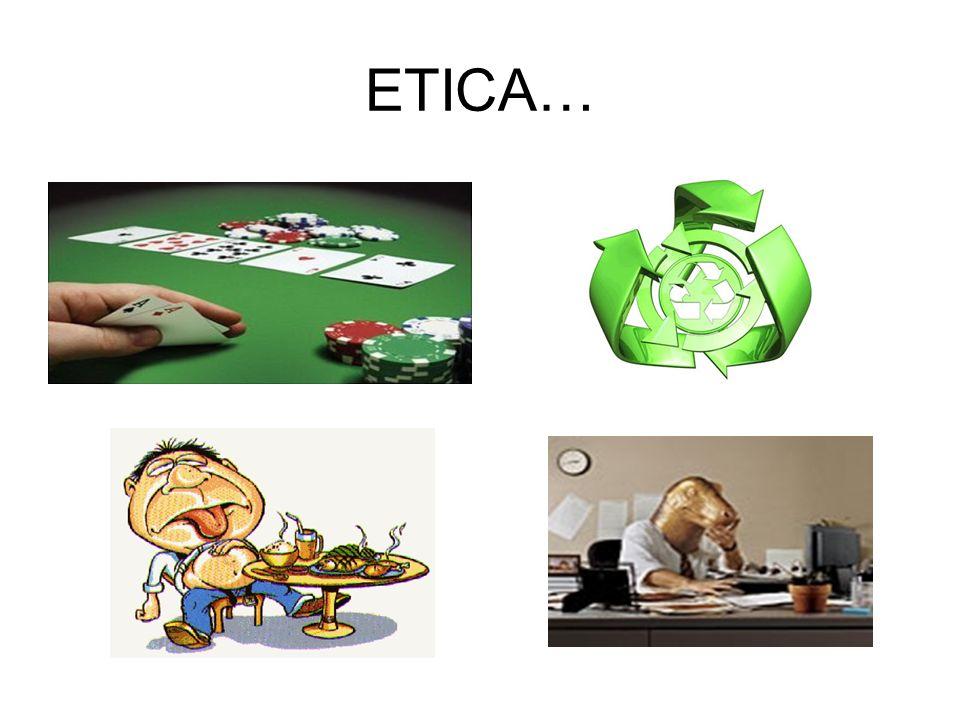 ETICA…