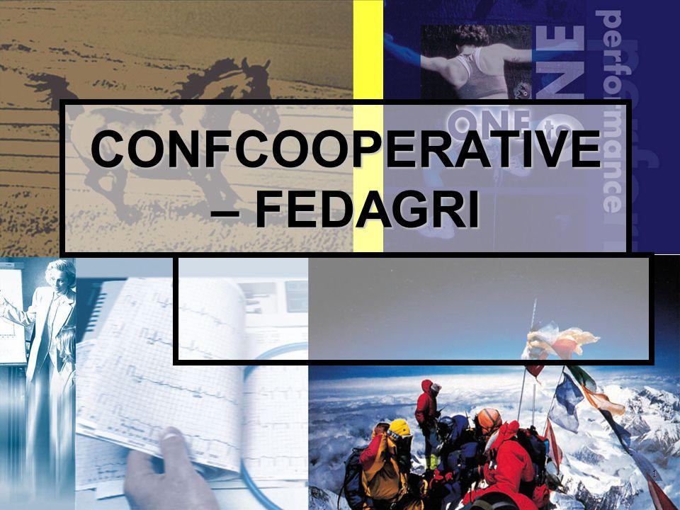 1 CONFCOOPERATIVE – FEDAGRI