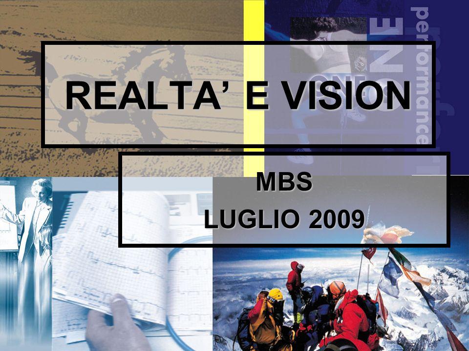 1 REALTA E VISION MBS LUGLIO 2009
