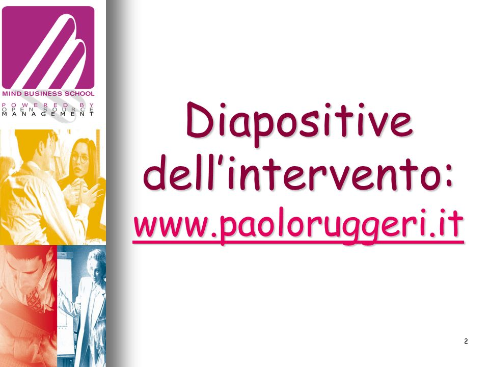 Diapositive dellintervento: www.paoloruggeri.it www.paoloruggeri.it 2