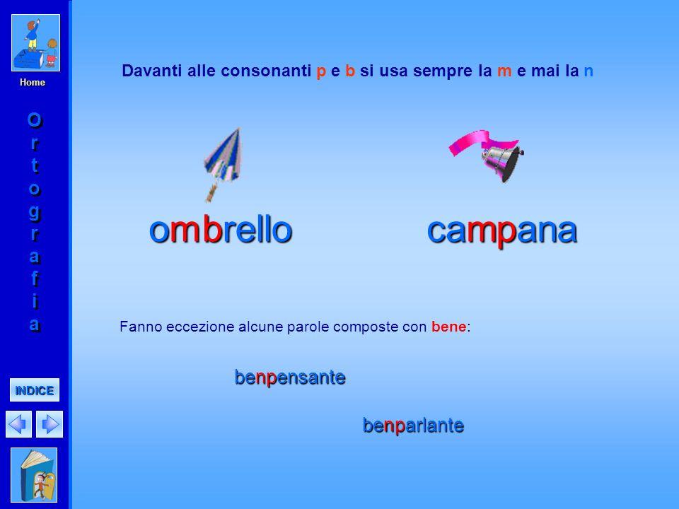 Home per indicare il suono duro di c e g davanti alle vocali e, i marg herita nelle interiezioni ed esclamazioni per distinguere alcune forme del verb
