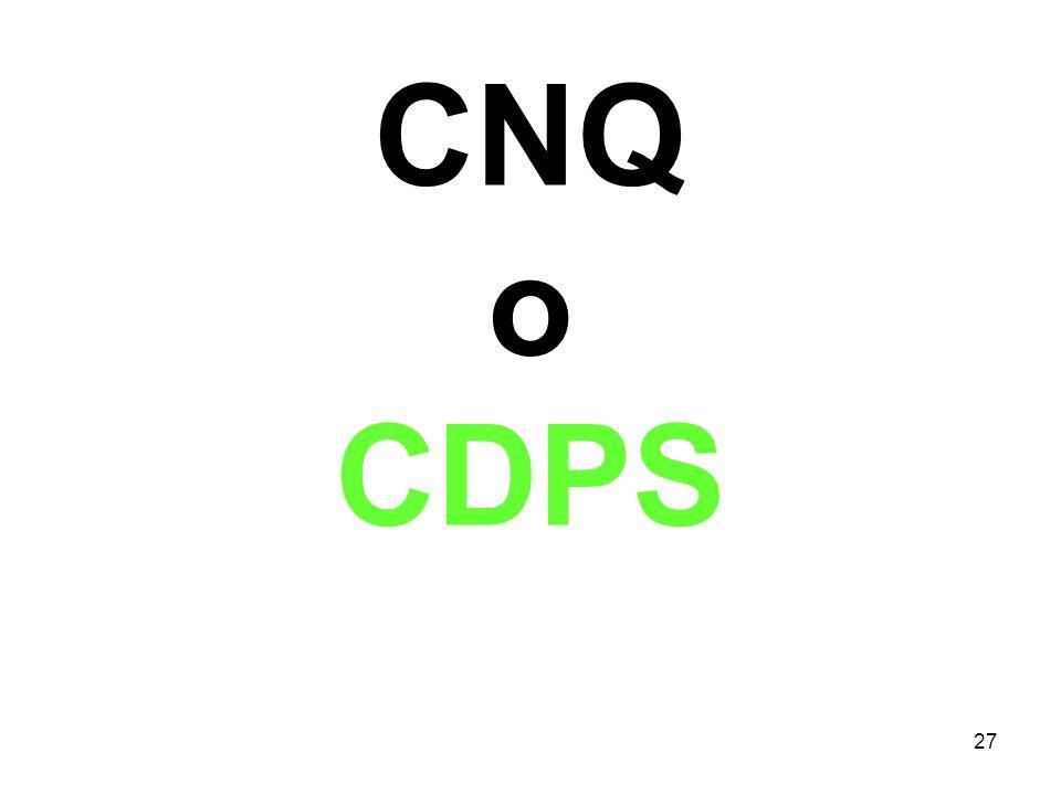 27 CNQ o CDPS