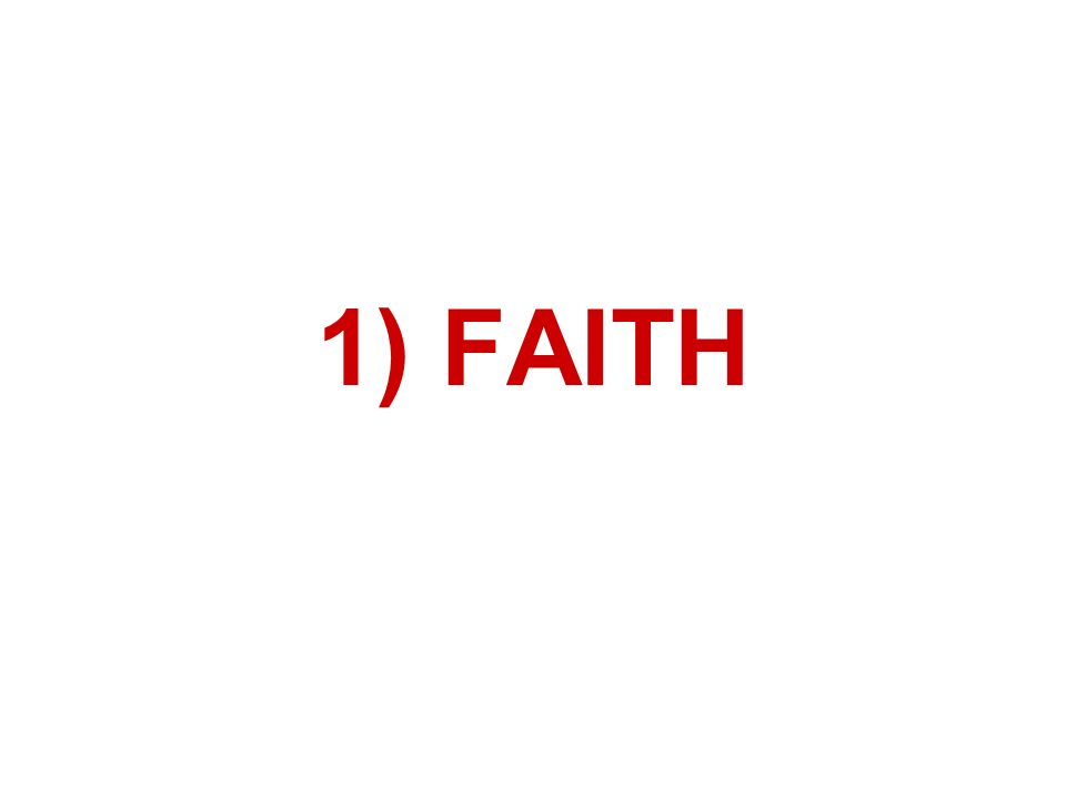 1) FAITH