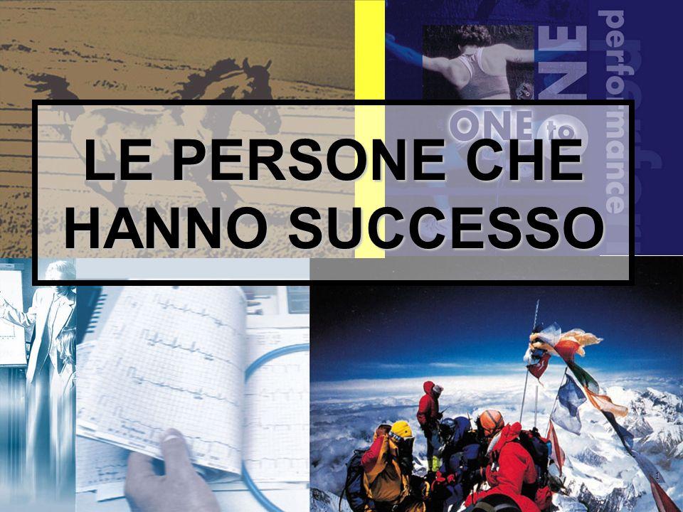 1 LE PERSONE CHE HANNO SUCCESSO