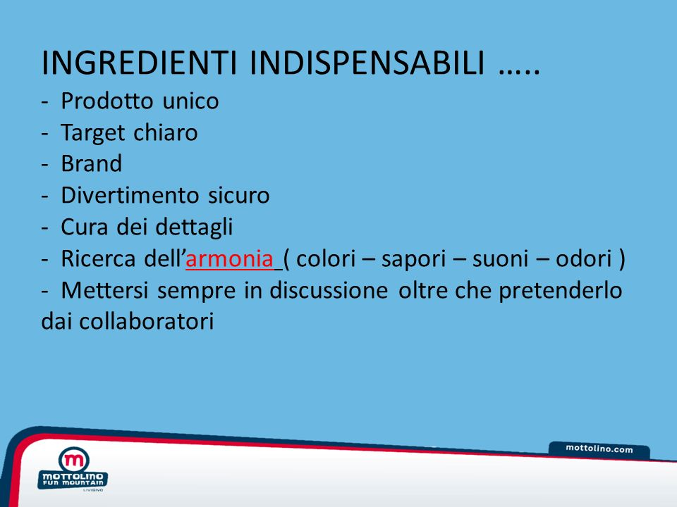 INGREDIENTI INDISPENSABILI …..