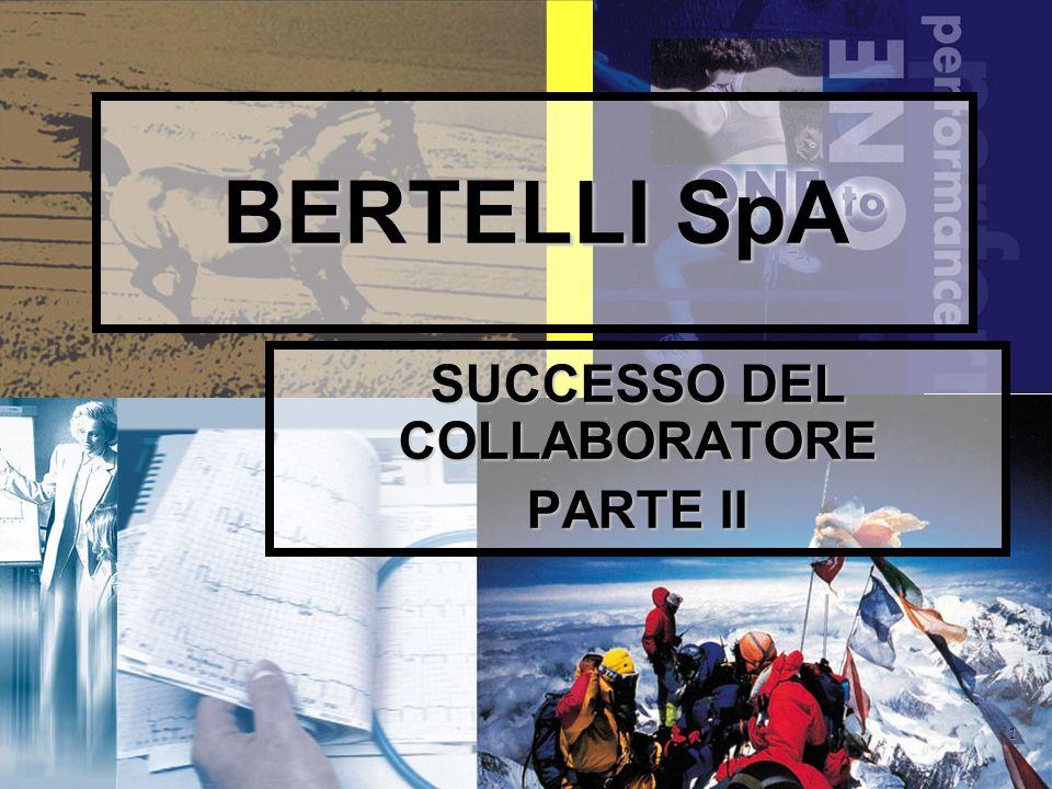 1 BERTELLI SpA SUCCESSO DEL COLLABORATORE PARTE II