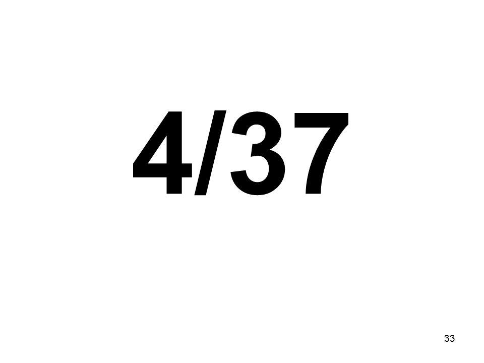 33 4/37