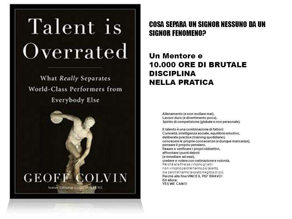 Allenamento (e non mollare mai), Lavoro duro (e divertimento poco), Spirito di competizione (globale e non personale).