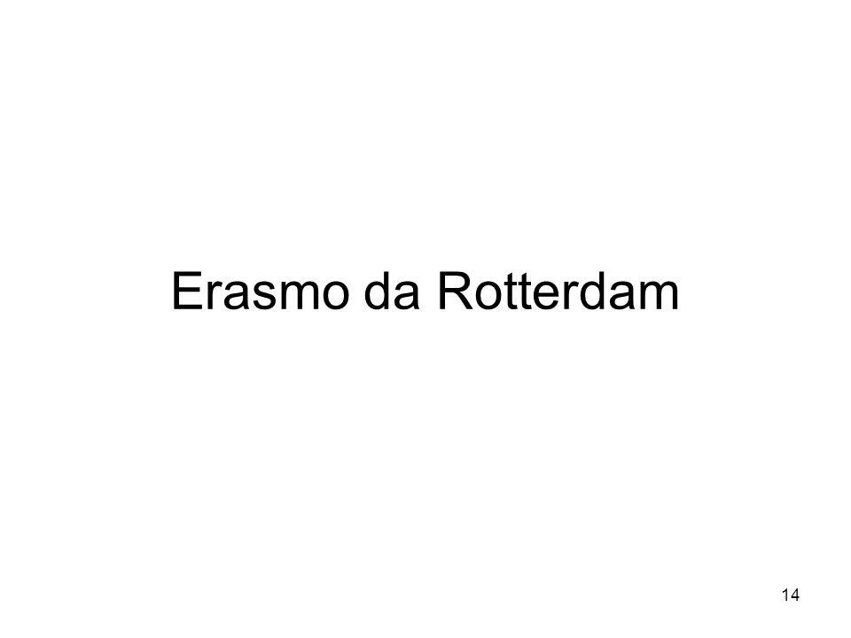 14 Erasmo da Rotterdam