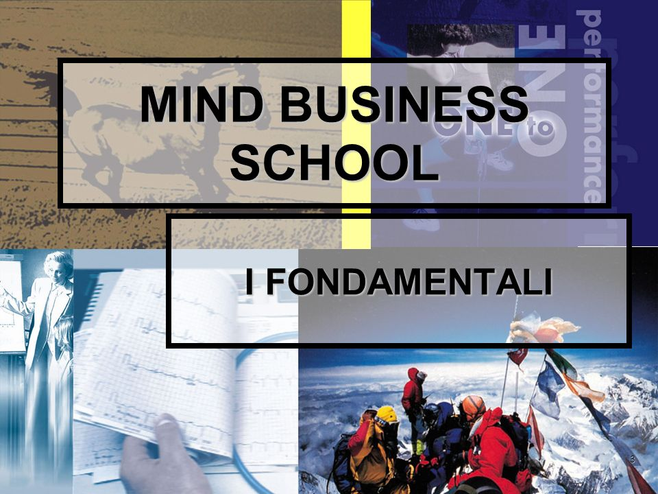 3 MIND BUSINESS SCHOOL I FONDAMENTALI